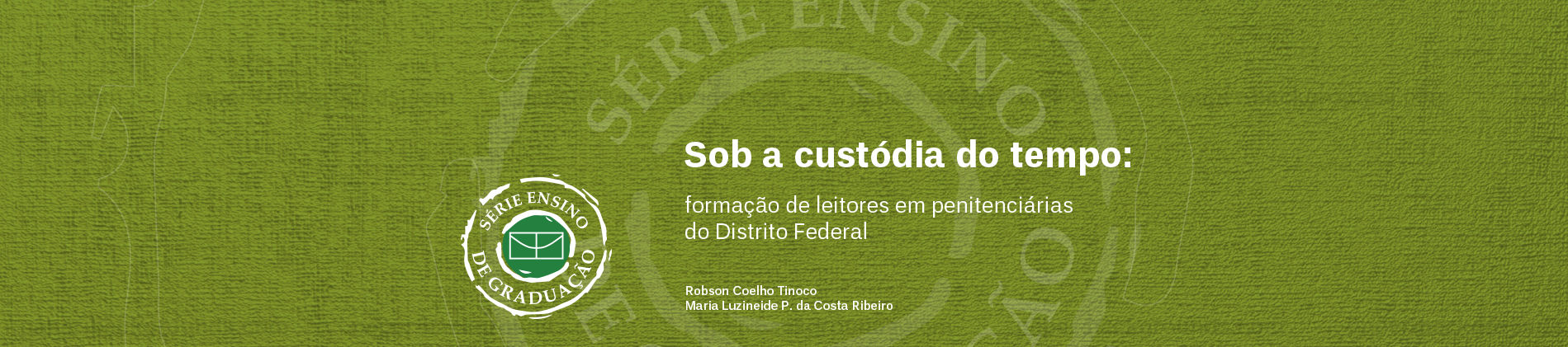 Sob a custodia do tempo